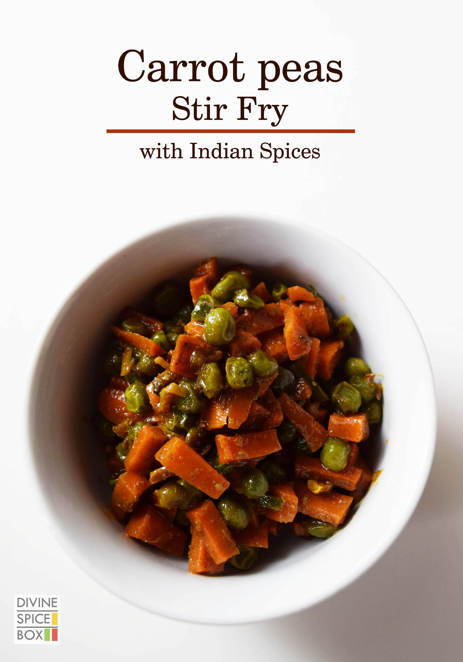 Indian Style Carrot Peas Stir Fry