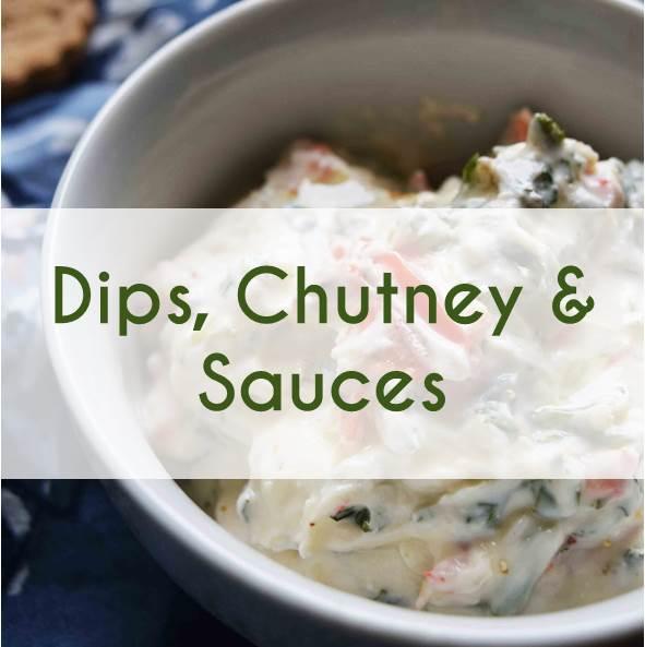 DIPS, CHUTNEY & SAUCES