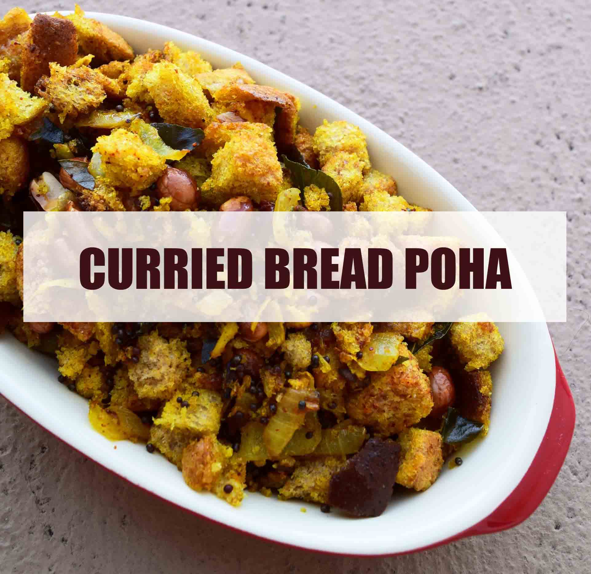 curried bread poha 1