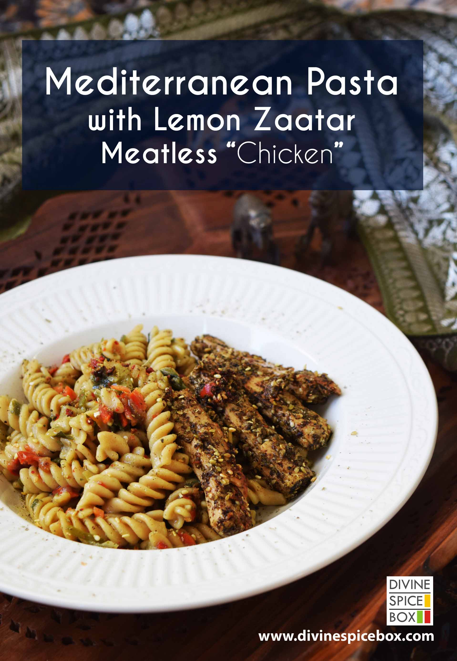 Mediterranean Pasta with lemon Zaatar and Meatless Chicken