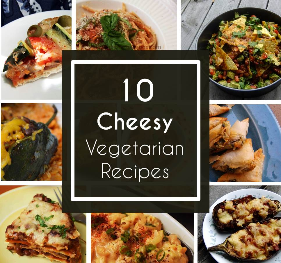 Round up - 10 cheesy vegetarian recipes