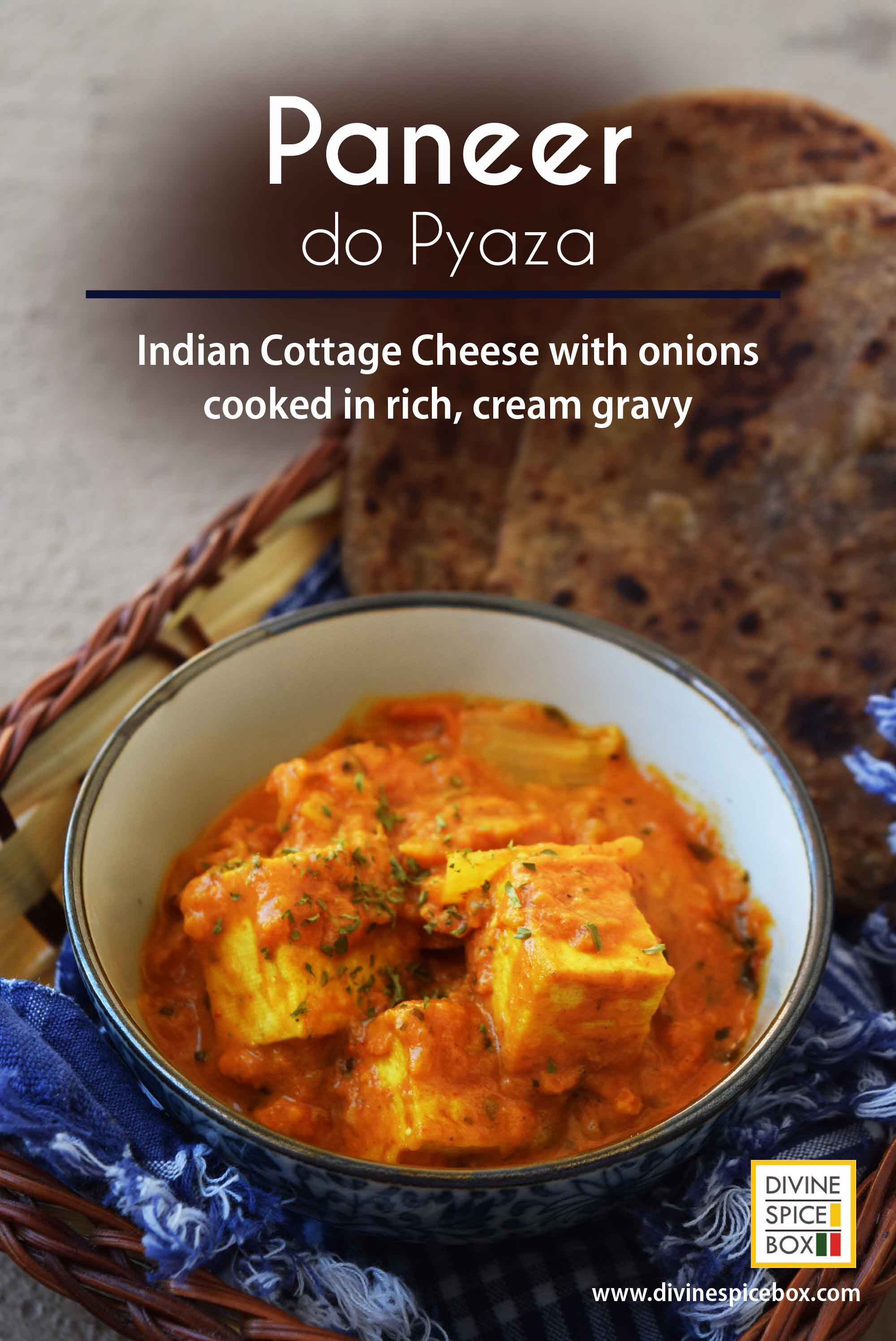 Paneer do Pyaza - Indian Cottage Cheese with Onions cooked in tomato gravy